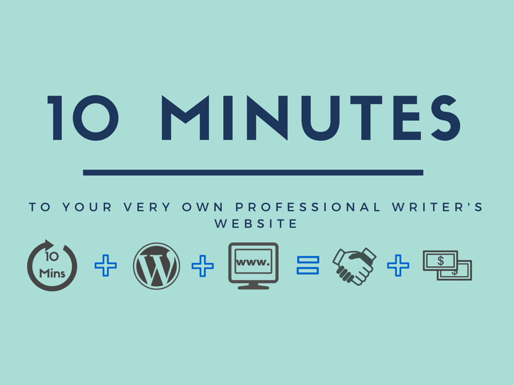 10 Minutes to Your Own Professional Writer's Website