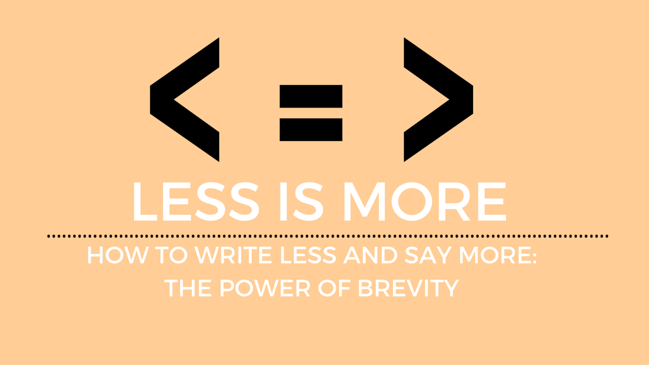 The Power of Precision Writing – Why Brevity is Important