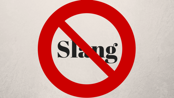 Conversational writing is not writing slang